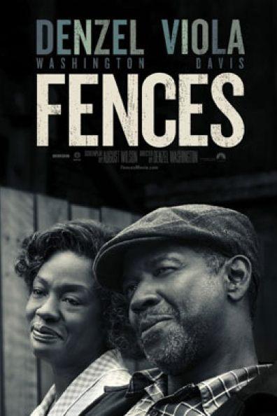 fences poster 396 594 81 s c1 - Oscar 2017 Ödül Töreni Hangi kanalda Adaylar Kimler